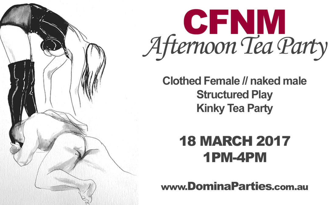 Sydney CFNM Afternoon Tea Party ~ 18 March 2017