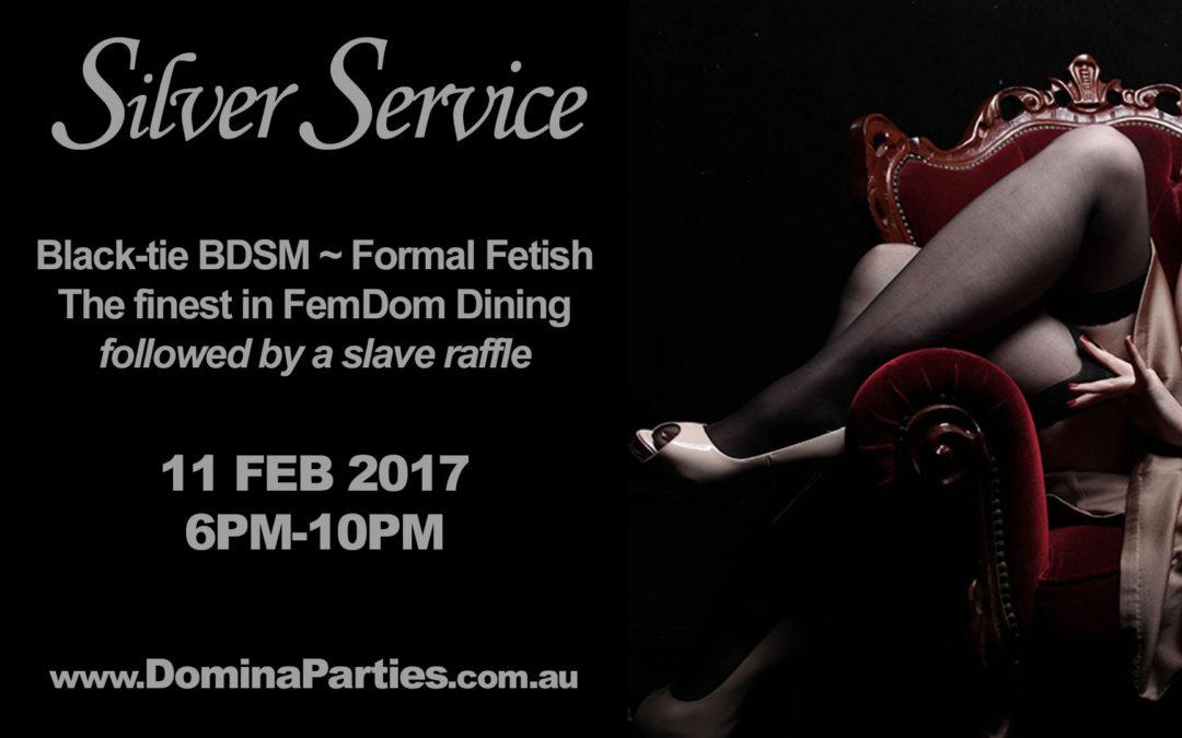 Sydney Silver Service FemDom Dinner ~ 11 February 2017