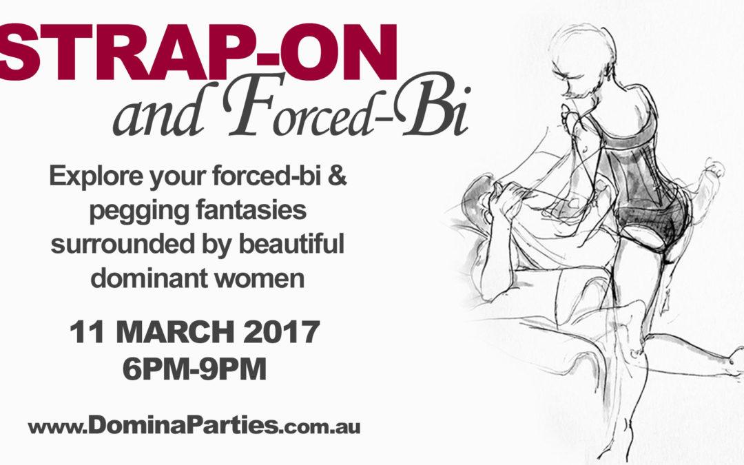 Sydney Strap-on & Forced Bi ~ 11 March 2017