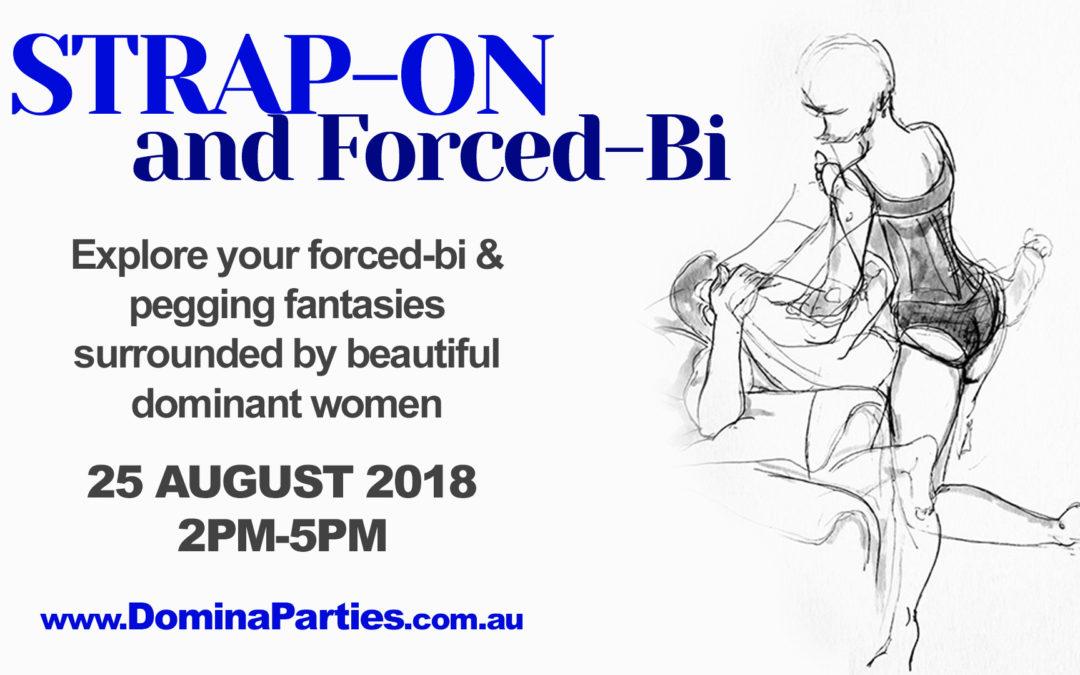 Sydney Strap-on & Forced Bi ~ 25 August 2018