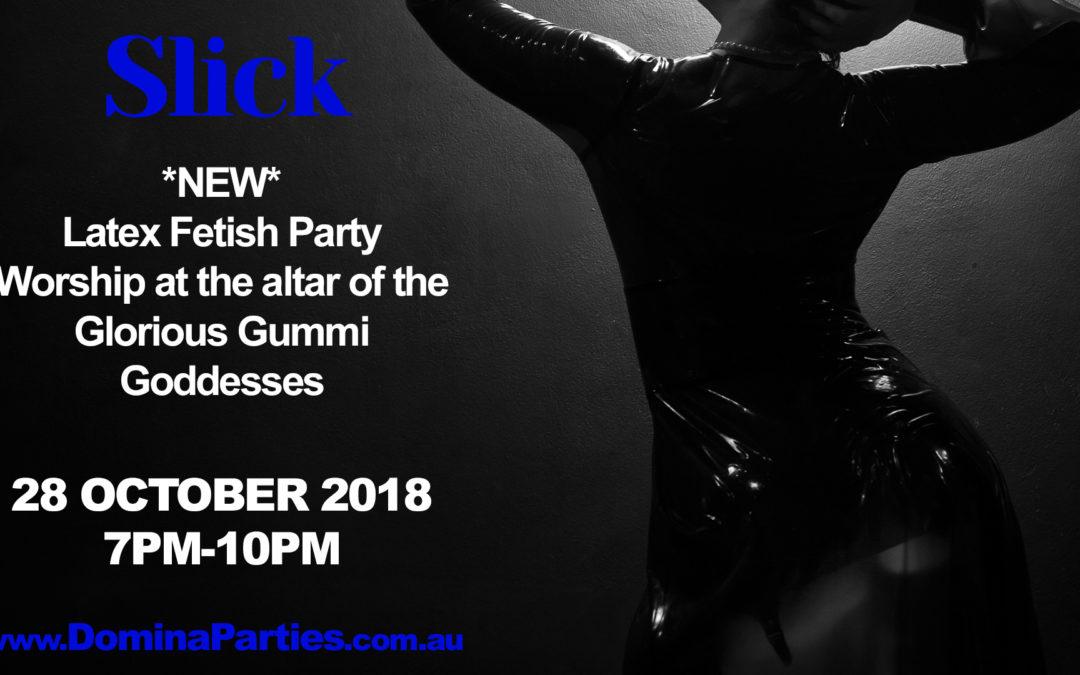 *NEW PARTY* Sydney Slick ~ 28 October 2018
