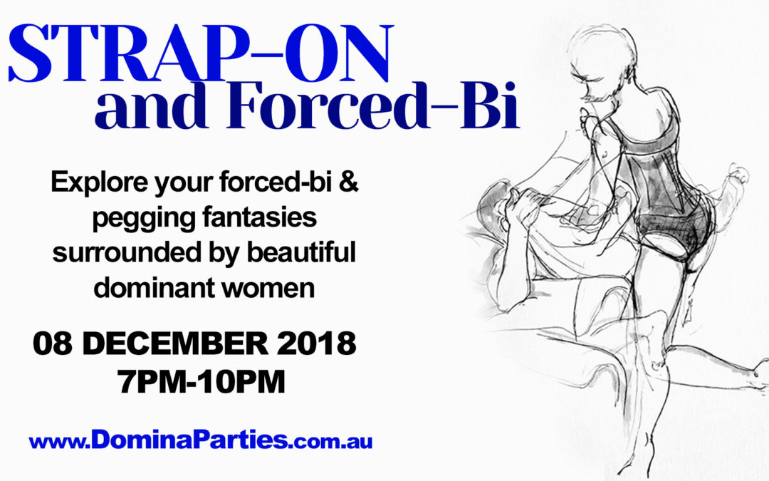 Gold Coast Strap-on & Forced Bi Party ~ 8 December 2018