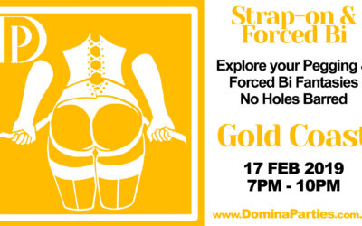 Gold Coast Strap-on Forced Bi ~ 17 Feb 2019