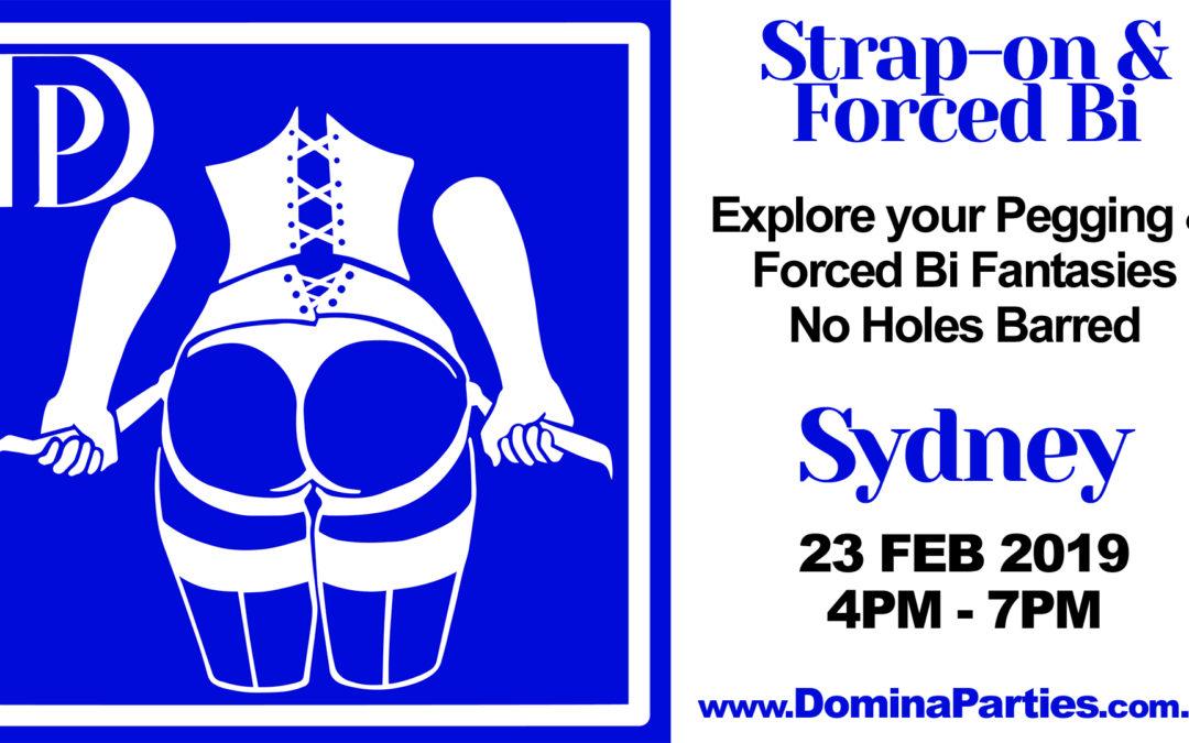 Sydney Strap-on & Forced Bi ~ 23 Feb 2019