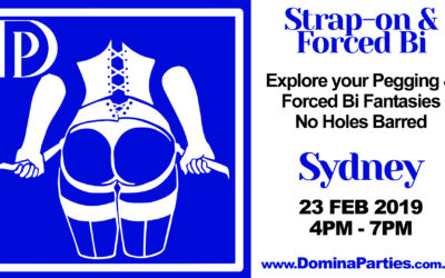 Sydney Strap-on & Forced Bi ~ 23 Feb 2019