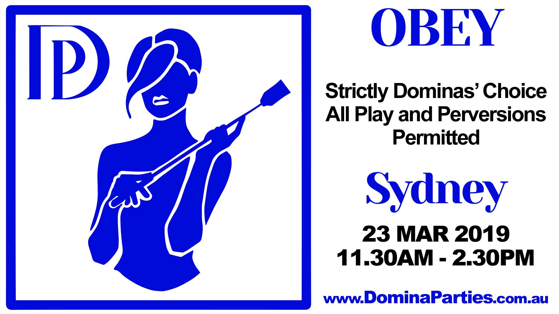 Sydney Obey Multi Mistress Party 8 April 2017
