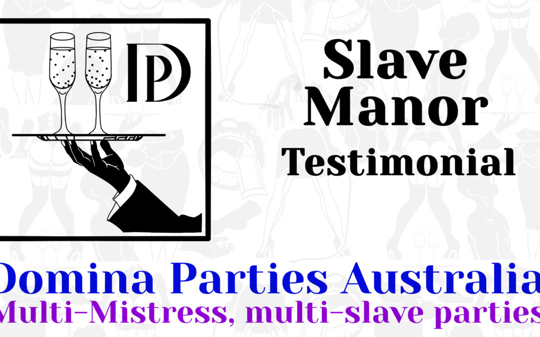 Testimonial: Slave Manor 23 March 2019 2