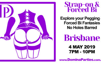 Brisbane Strap-on Forced Bi Party ~ 4 May 2019