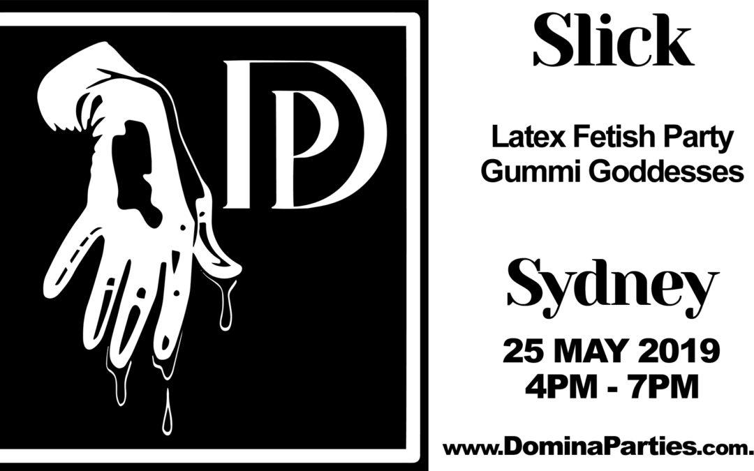 Sydney Slick Latex Fetish Party ~ 25 May 2019