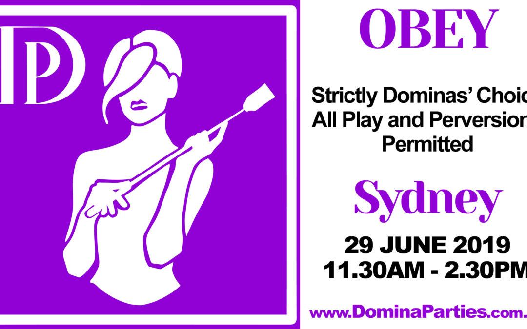 Sydney Obey! Dominas Choice ~ 29 June 2019
