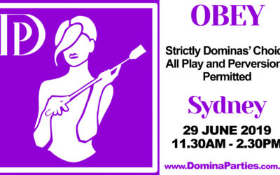 Sydney Obey! Dominas Choice ~ 29 June 2019