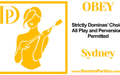 Sydney Obey! Dominas Choice ~ 28 September 2019