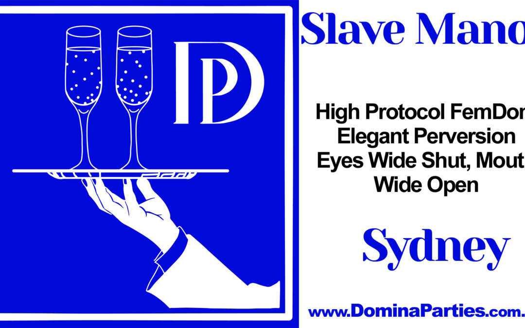 Sydney Slave Manor: Pandemonium ~ 23 November 2019