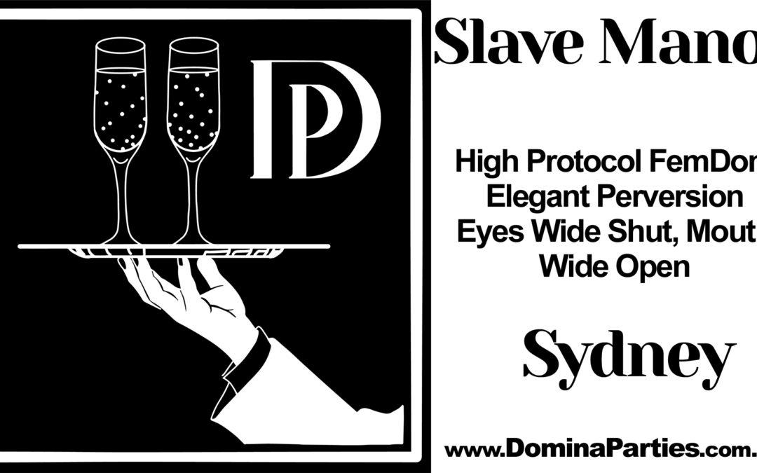 Domina Parties presents Slave Manor: Schoolyard Haze 27 July 2019