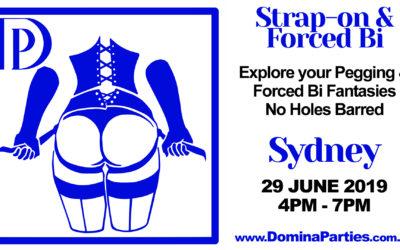 Sydney Strap-on & Forced Bi ~ 29 June 2019