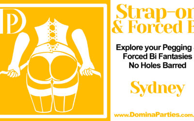 CANCELED Sydney Strap-on & Forced Bi ~ 12 July 2021