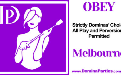 Melbourne Obey! Dominas' Choice ~ 15 September 2019