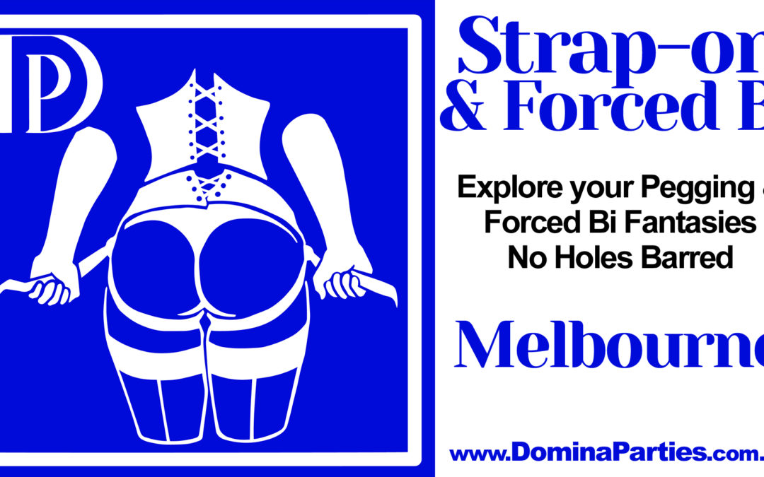 Melbourne Strap-on & Forced Bi Party ~ 18 October 2019