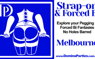 CANCELLED Melbourne Strap-on and Forced Bi ~ 18 April 2020
