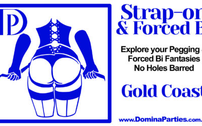 CANCELLED Gold Coast Strap-on and Forced Bi ~ 10 April 2020