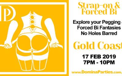Gold Coast Strap-on Forced Bi ~ 17 Feb 2019