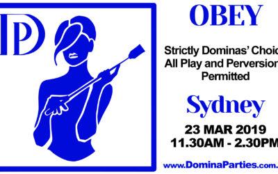 Sydney Obey! Dominas Choice ~ 23 March 2019