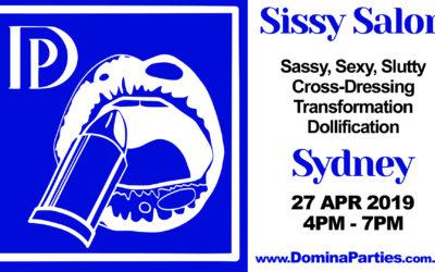 Sydney *NEW* Sissy Salon ~ 27 April 2019