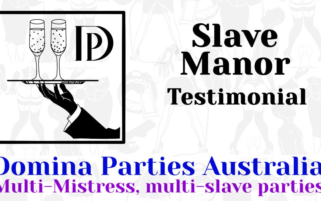 Testimonial: Slave Manor 14 December 2019