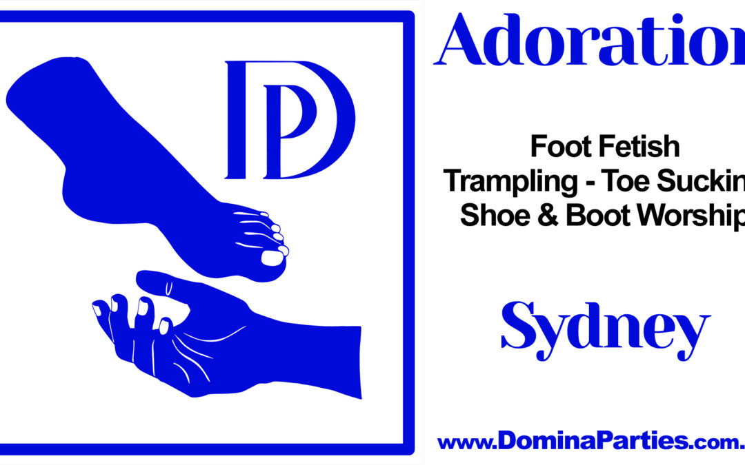 Sydney Adoration Foot Fetish Party ~ 27 July 2019
